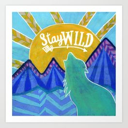 Stay Wild Wolf Sunset Art Print