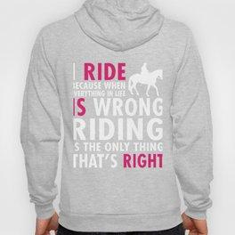 I Ride Hoody