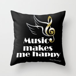 Music makes me happy Throw Pillow