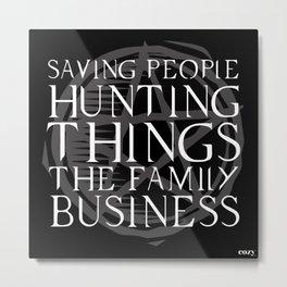 Saving People Hunting Things Metal Print