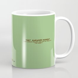 That Awkward Moment Coffee Mug