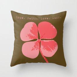 The Clover - Hope Faith Love Luck Throw Pillow
