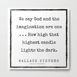 65    |200227 | Wallace Stevens Quotes | Wallace Stevens Poems Metal Print