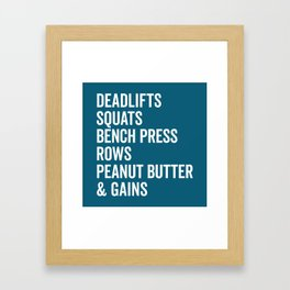 Peanut Butter & Gains Gym Quote Framed Art Print