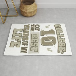 College Life College 10 Best Years College Graduate Rug