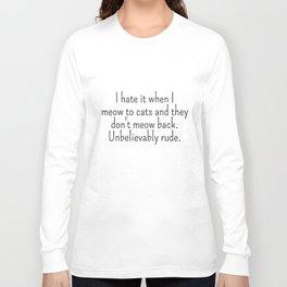 Unbelievably Rude Cats Funny Slogan Mum Gift Grandma Humour Top Grandma T-Shirts Long Sleeve T-shirt
