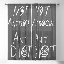 NOT Anti-Social Anti-Idiot - Dark BG Sheer Curtain