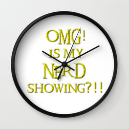 OMG Is my NERD showing? Wall Clock