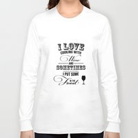 wine Long Sleeve T-shirts featuring Wine by Horváth László