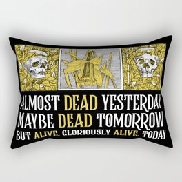 Wheel of Time - Mat Cauthon Quote - Robert Jordan - Almost Dead Yesterday Rectangular Pillow