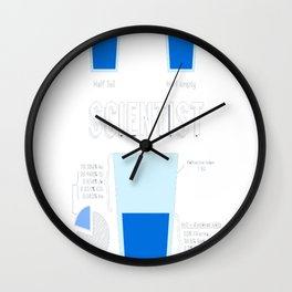 Optimist, pessimist, SCIENTIST! Wall Clock