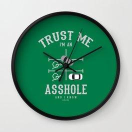 Trust me I'm an ASSHOLE Wall Clock
