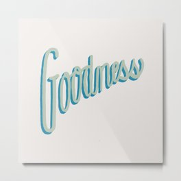 Fruit of the Spirit - Goodness, Hand lettered by Deb Jeffrey Metal Print