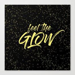 Feel the Glow Canvas Print