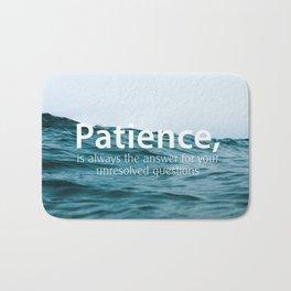 Patience, Bath Mat