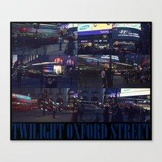 TWILIGHT OXFORD STREET Canvas Print