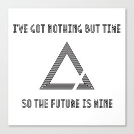 The Future is Mine Canvas Print
