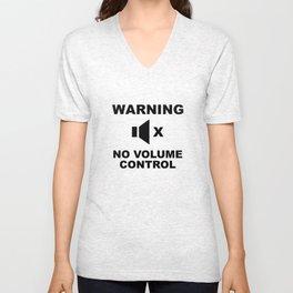 Warning No Volume Control Unisex V-Neck