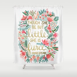 Little & Fierce Shower Curtain