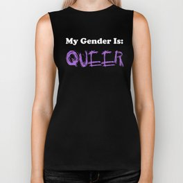 My Gender Is: QUEER Biker Tank