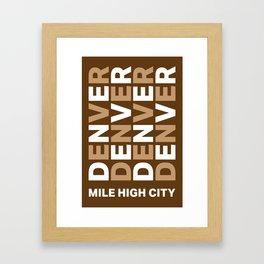 Denver Colorado Mile High City Framed Art Print
