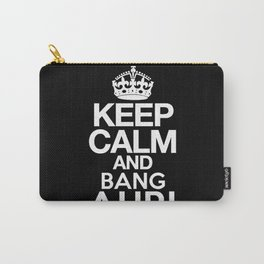 Keep Calm and Bang Ahri Carry-All Pouch