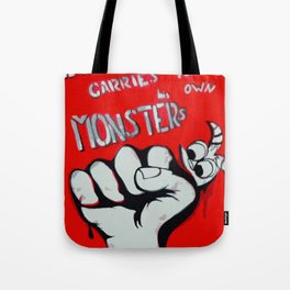 Everyone Carries Their Own Monsters Tote Bag