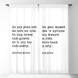 In Any Given Moment Abraham Maslow Inspirational Quote Blackout Curtain