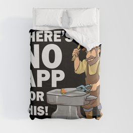 Blacksmith Design: There's No App For This I Steel Workshop Duvet Cover