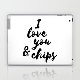 I love you and chips Laptop & iPad Skin