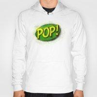 pop art Hoodies featuring Pop! by KitschyPopShop