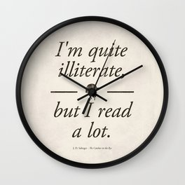 Salinger's The Catcher in the Rye - Literary quote art, bookish gift, modern home decor Wall Clock
