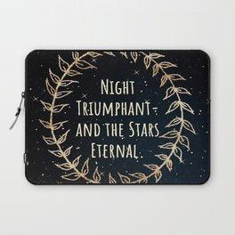 """Night Triumphant- and the Stars Eternal."" ACOWAR Laptop Sleeve"