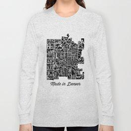 made in denver Long Sleeve T-shirt