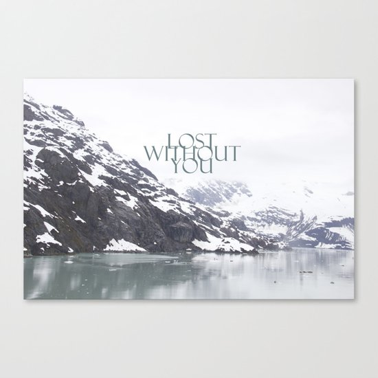 Lost Without You Canvas Print
