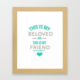 Beloved Framed Art Print