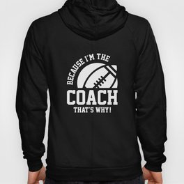 I'm The Coach Hoody