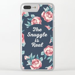 The Snuggle Is Real (Floral) Funny Quote Clear iPhone Case