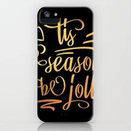 Tis The Season To Be Jolly Santa Christmas iPhone Case