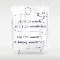wander Shower Curtains featuring Wander by The Traveller, Wanderlust and Me