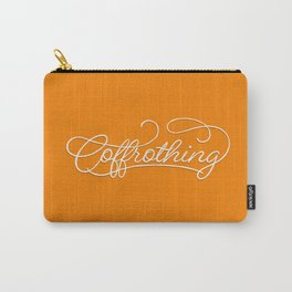 Coffrothing - Coffee lover hand lettering script typographic froth art Carry-All Pouch