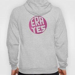 ERA YES (Pink) Hoody