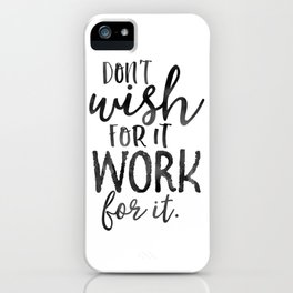 MOTIVATIONAL WALL DECOR, Don't Wish For It Work For It,Work Hard Stay Humble,Be Kinds,Office Sign,Of iPhone Case