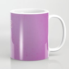 You are the only one Coffee Mug