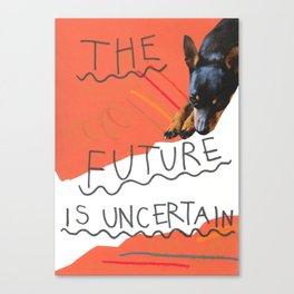 the future is uncertain Canvas Print