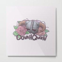 DovaQueen Metal Print