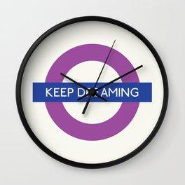 Keep Dreaming   TFL Wall Clock