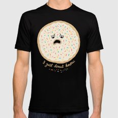 I just donut know. MEDIUM Mens Fitted Tee Black