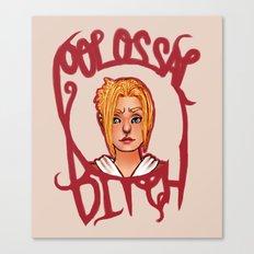 Colossal Bitch Canvas Print