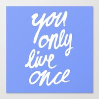 yolo Canvas Prints featuring YOLO by Pink Berry Patterns